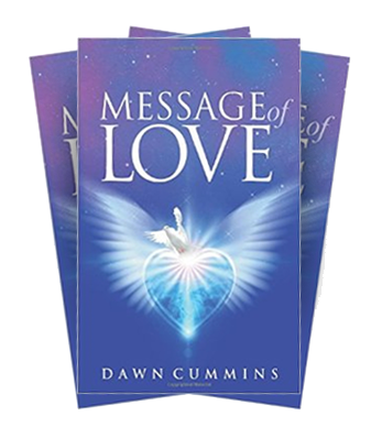 Message of Love by Dawn Cummins